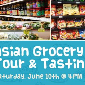 Asian Grocery Tour-email-june