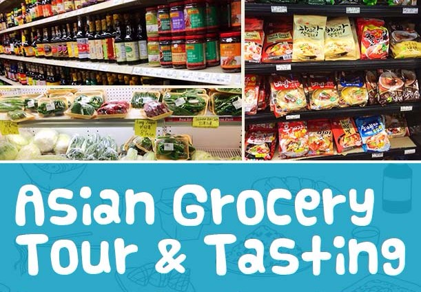 Asian Grocery Tour & Tasting