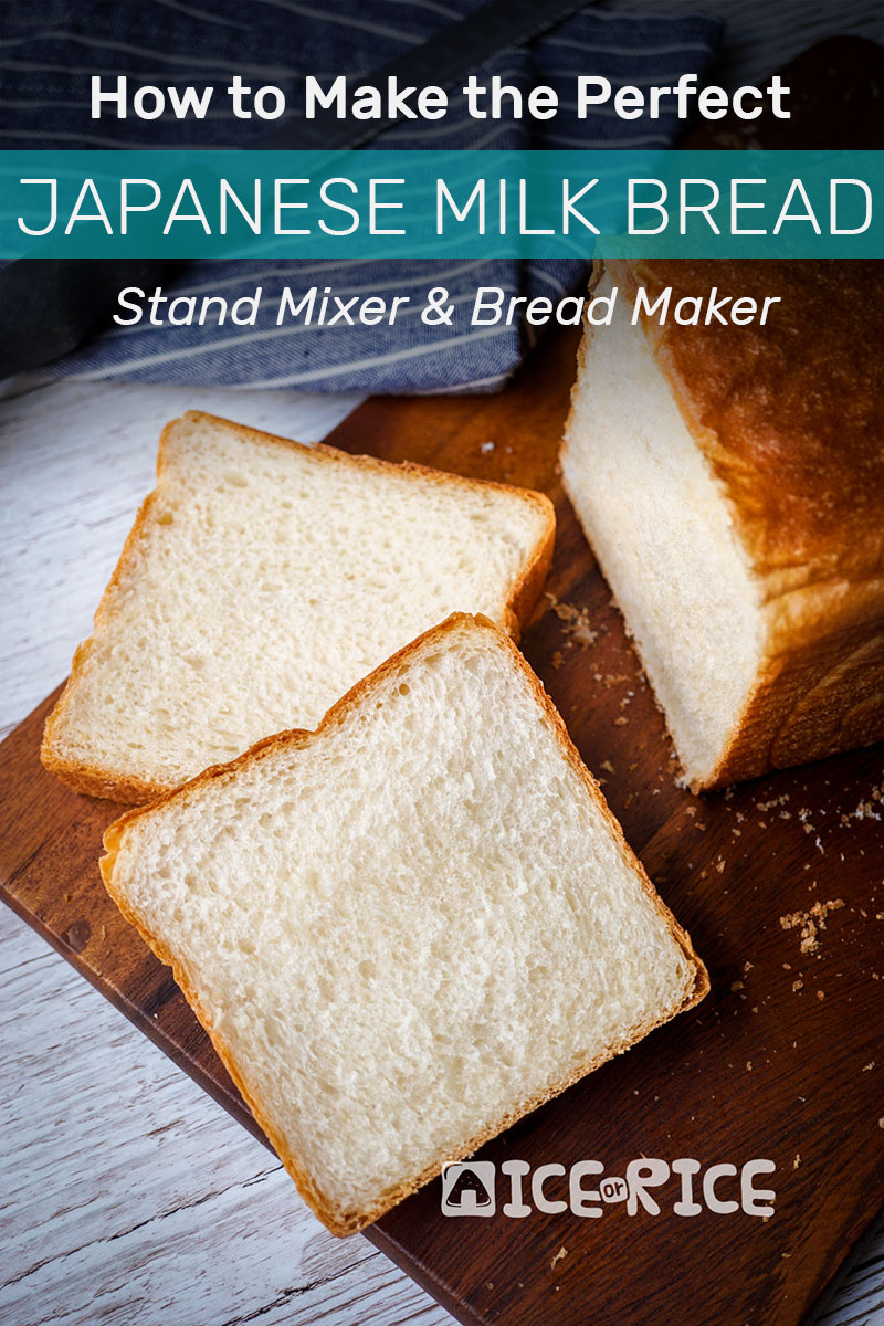 How To Make A Perfect Japanese Milk Bread With Stand Mixer